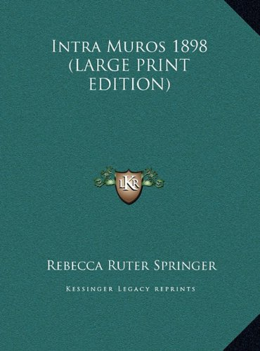 9781169859302: Intra Muros 1898 (LARGE PRINT EDITION)