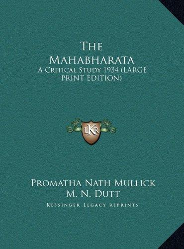 9781169859425: The Mahabharata: A Critical Study 1934 (LARGE PRINT EDITION)