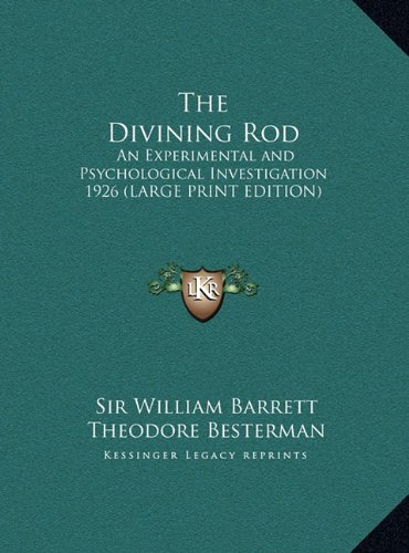9781169859869: The Divining Rod: An Experimental and Psychological Investigation 1926 (LARGE PRINT EDITION)