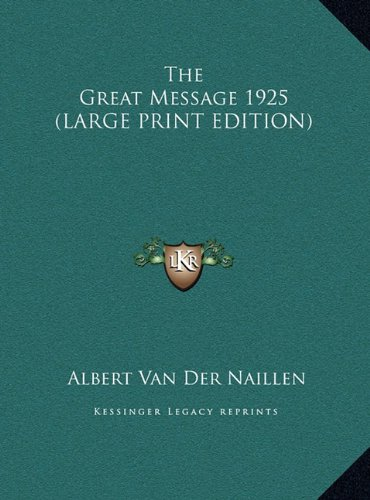 9781169859883: The Great Message 1925 (LARGE PRINT EDITION)