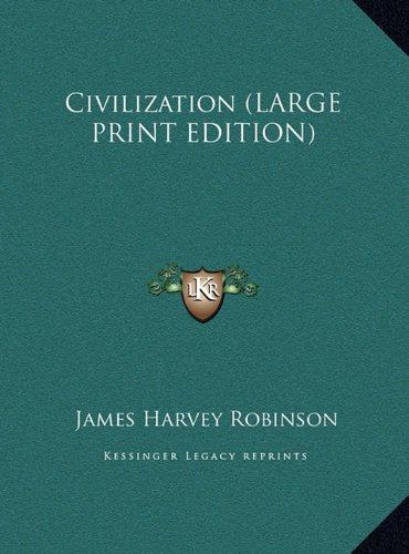 9781169861305: Civilization (LARGE PRINT EDITION)