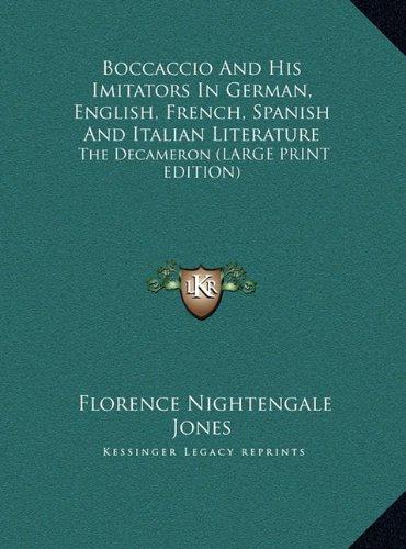 9781169863972: Boccaccio And His Imitators In German, English, French, Spanish And Italian Literature: The Decameron (LARGE PRINT EDITION)
