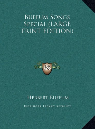 9781169866294: Buffum Songs Special (LARGE PRINT EDITION)