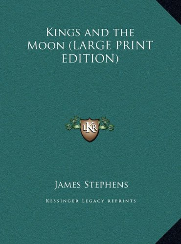 9781169866638: Kings and the Moon (LARGE PRINT EDITION)