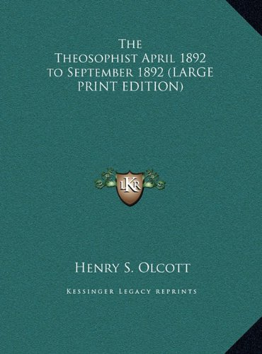 9781169867598: The Theosophist April 1892 to September 1892 (LARGE PRINT EDITION)