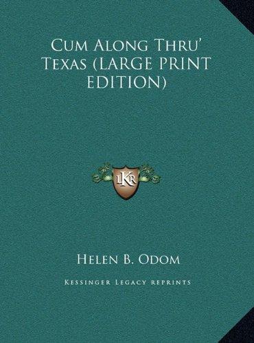9781169869981: Cum Along Thru' Texas (LARGE PRINT EDITION)