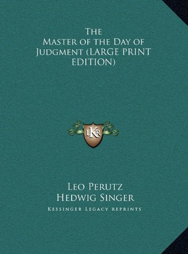 9781169870987: The Master of the Day of Judgment (LARGE PRINT EDITION)