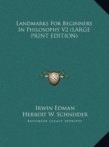 9781169873476: Landmarks For Beginners In Philosophy V2 (LARGE PRINT EDITION)