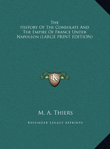 9781169873681: The History of the Consulate and the Empire of France Under Napoleon