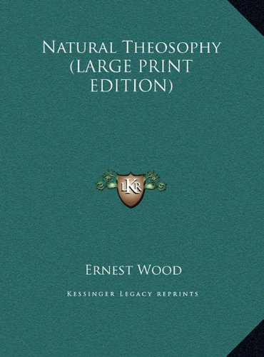 9781169875654: Natural Theosophy (LARGE PRINT EDITION)