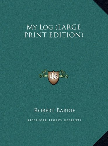 9781169875838: My Log (LARGE PRINT EDITION)