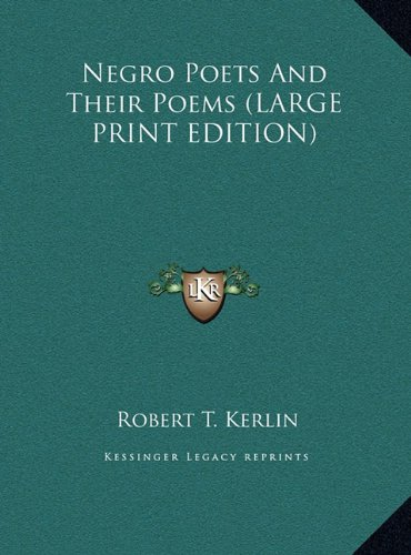 9781169876255: Negro Poets And Their Poems (LARGE PRINT EDITION)