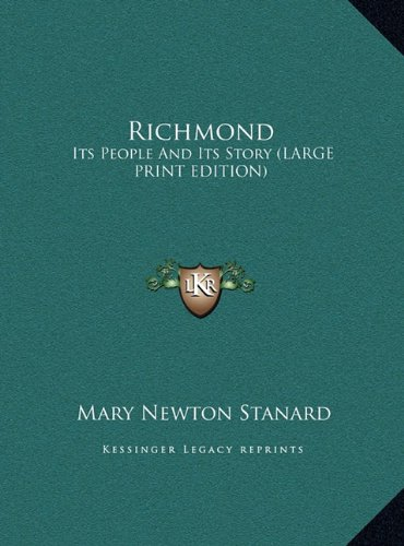9781169876545: Richmond: Its People And Its Story (LARGE PRINT EDITION)