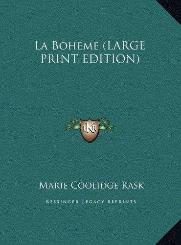 9781169877122: La Boheme (LARGE PRINT EDITION)