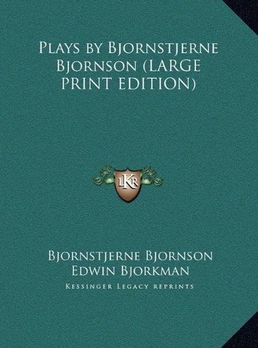 9781169879201: Plays by Bjornstjerne Bjornson (LARGE PRINT EDITION)