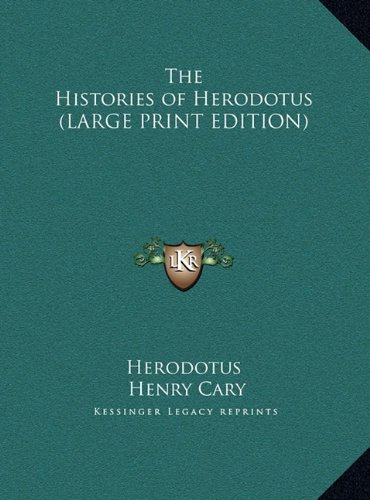 9781169880474: The Histories of Herodotus (LARGE PRINT EDITION)