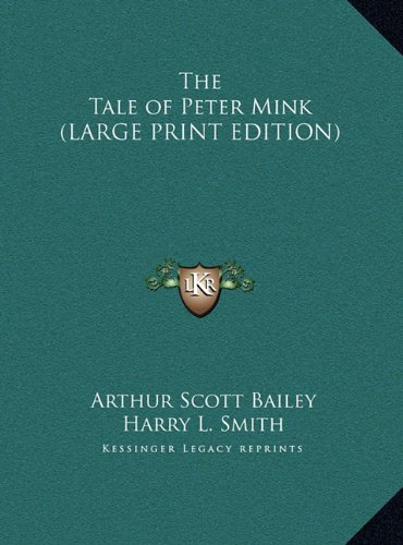 9781169883123: The Tale of Peter Mink (LARGE PRINT EDITION)