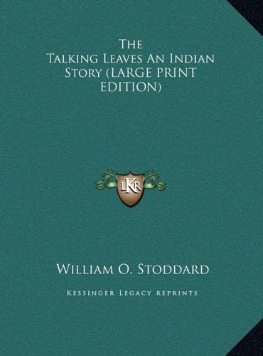 9781169883437: The Talking Leaves an Indian Story