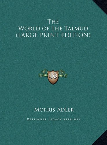 9781169885790: The World of the Talmud (LARGE PRINT EDITION)