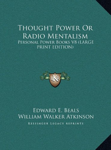 9781169885936: Thought Power Or Radio Mentalism: Personal Power Books V8 (LARGE PRINT EDITION)