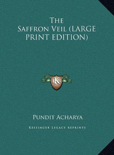9781169886612: The Saffron Veil (LARGE PRINT EDITION)