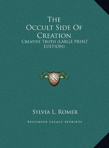 9781169887060: The Occult Side Of Creation: Creative Truth (LARGE PRINT EDITION)