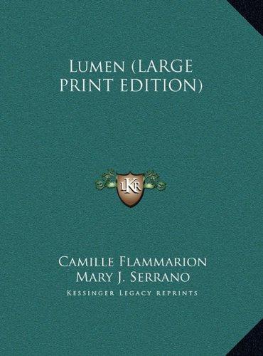 9781169887572: Lumen (LARGE PRINT EDITION)