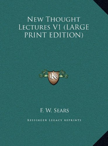 9781169888777: New Thought Lectures V1 (LARGE PRINT EDITION)