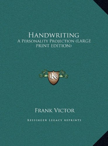9781169889262: Handwriting: A Personality Projection (Large Print Edition)