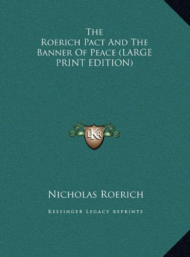 9781169889354: The Roerich Pact And The Banner Of Peace (LARGE PRINT EDITION)