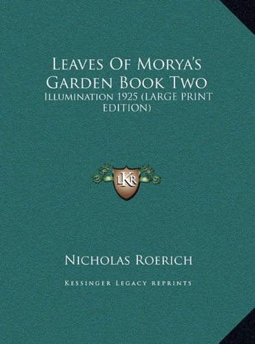 9781169889361: Leaves Of Morya's Garden Book Two: Illumination 1925 (LARGE PRINT EDITION)