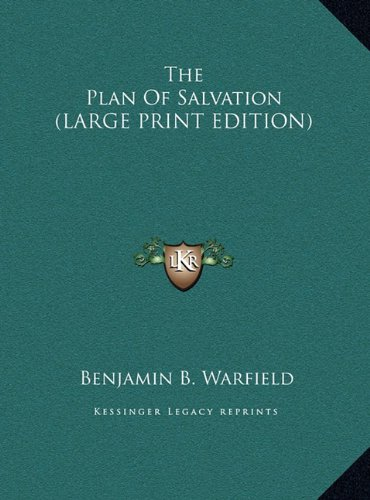 9781169890527: The Plan Of Salvation (LARGE PRINT EDITION)