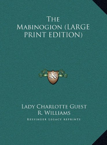 9781169891753: The Mabinogion (LARGE PRINT EDITION)