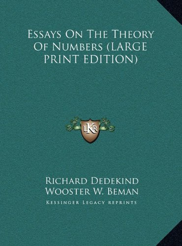 9781169894013: Essays On The Theory Of Numbers (LARGE PRINT EDITION)