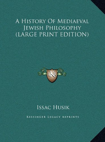9781169895492: A History Of Mediaeval Jewish Philosophy (LARGE PRINT EDITION)