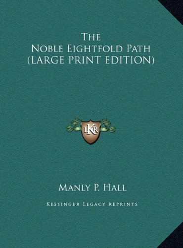 9781169896000: The Noble Eightfold Path (LARGE PRINT EDITION)