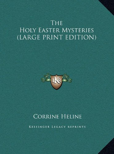 9781169896390: The Holy Easter Mysteries (LARGE PRINT EDITION)