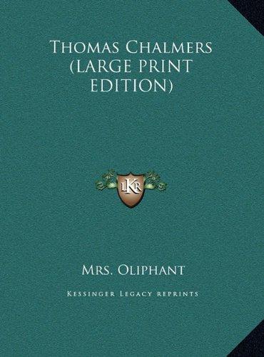 9781169897519: Thomas Chalmers (LARGE PRINT EDITION)