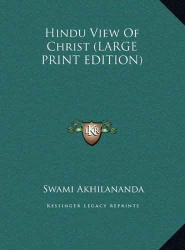 9781169900721: Hindu View Of Christ (LARGE PRINT EDITION)