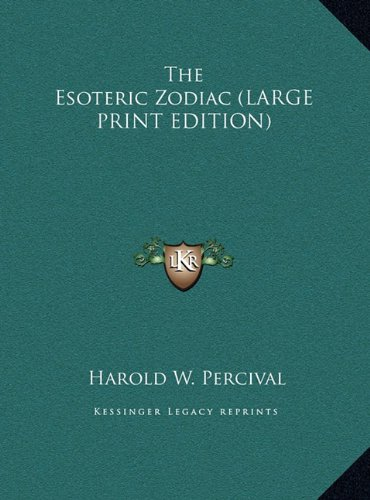 9781169901636: The Esoteric Zodiac (LARGE PRINT EDITION)