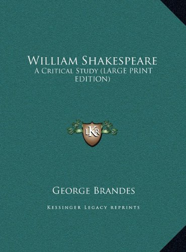 9781169903241: William Shakespeare: A Critical Study (LARGE PRINT EDITION)