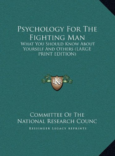 9781169904163: Psychology For The Fighting Man: What You Should Know About Yourself And Others (LARGE PRINT EDITION)