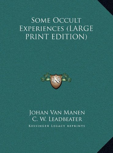 9781169904194: Some Occult Experiences (LARGE PRINT EDITION)