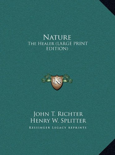 9781169904774: Nature: The Healer (LARGE PRINT EDITION)