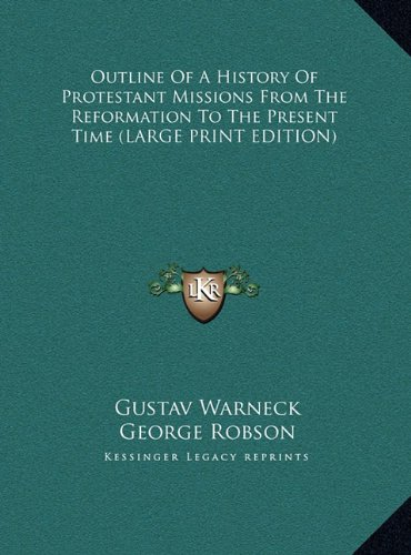 9781169905771: Outline of a History of Protestant Missions from the Reformation to the Present Time