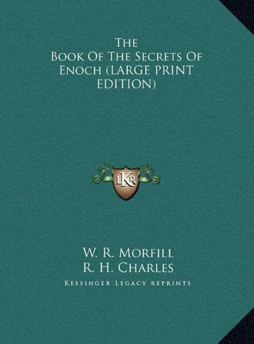 9781169907980: The Book Of The Secrets Of Enoch (LARGE PRINT EDITION)