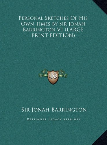 9781169908307: Personal Sketches of His Own Times by Sir Jonah Barrington V1