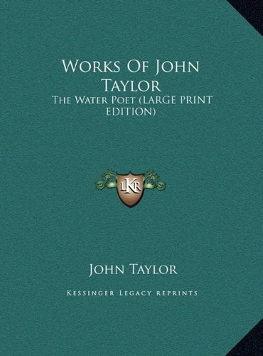 9781169909939: Works of John Taylor: The Water Poet