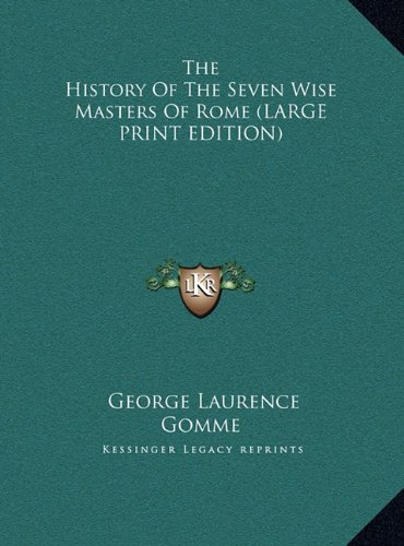 9781169916616: The History of the Seven Wise Masters of Rome