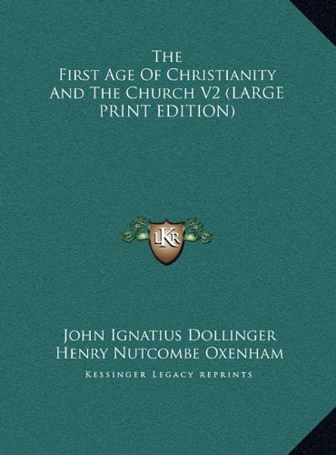 9781169916784: The First Age of Christianity and the Church V2